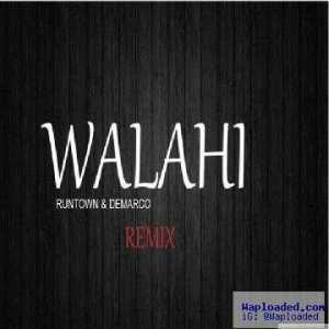 Runtown - Walahi (Remix) ft. Demarco